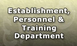 Establishment, Personnel and Training Department